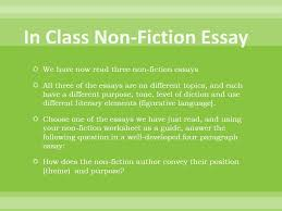 language use language appropriate to your educational level  we have now three non fiction essays  all three of the essays