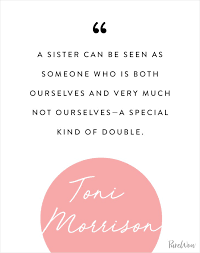 Sister Quote Simple 48 Quotes About Sisters That Will Warm Your Heart PureWow