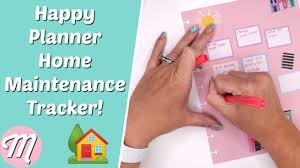 Home Maintenance Tracker Happy Planner House Maintenance Tracker