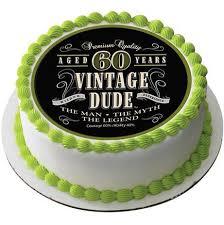 Vintage Dude 60th Edible Cake And Cupcake Topper Decor Edible