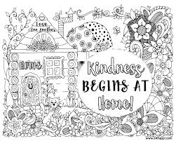 Small Picture Kindness Begins At Home A Coloring Page And A Message With Pages