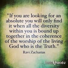 Christian Apologist Quotes Best of Ravi Zacharias Quotes On Truth Quotes