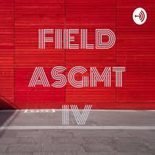 FIELD ASGMT IV