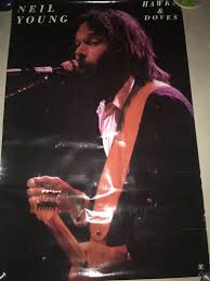 <b>Neil Young</b> - <b>Hawks</b> & Doves | Posterogs Database & Marketplace