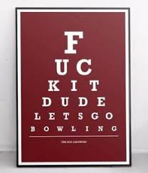 Details About The Big Lebowski Poster Print Art Eye Test Snellen Chart The Dude