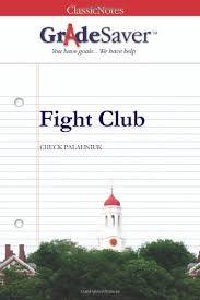 fight club essays gradesaver fight club chuck palahniuk