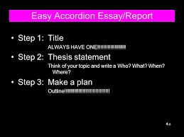 easy accordion essay report ppt video online  easy accordion essay report