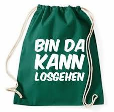 Details Zu Bin Da Kann Losgehen Turnbeutel Fun Sprüche Lustig Zitat Party Machen Beutel