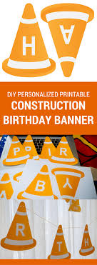 Happy Birthday Signs To Print Modern Construction Birthday Banner Printable For A