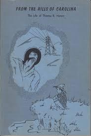 From the Hills of Carolina: Hamm, Thomas B.: Amazon.com: Books