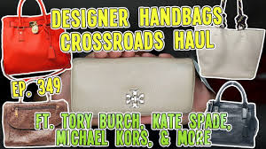 Designer Handbags Tory Burch Designer Handbags Crossroads Haul Ft Tory Burch Kate Spade Michael Kors Ep 349