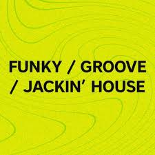 Beatport Top 100 Funky Groove Jackin House August 2019