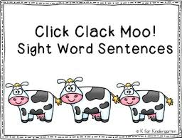 Words With Moo Click Clack Moo Sight Word Sentences By K For Kindergarten Tpt