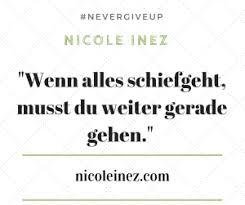 Zitat Zum Thema Nicht Aufgeben Nicole Inez Psychologie Satire