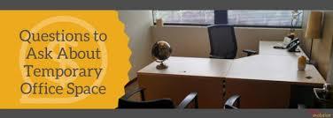 temporary office space. Temporary Office Space Rental Questions