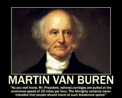 Image result for Martin Van Buren, then Vice President of the U.S., and future president