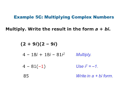 example 5c multiplying complex numbers