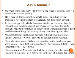macbeth analysis of acts  act i scene 7• macbeth s
