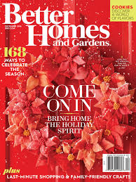 better home and garden magazine. The Lincoln Gap Home Is Featured In December 2016 Issue Of Better Homes And Gardens® Magazine. 8 Page Article Titled \u201cChristmas Country.\u201d Garden Magazine U