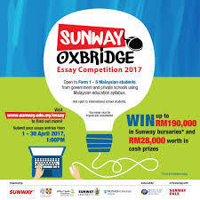sunway oxbridge essay competition  sunway oxbridge is having their essay competition 2017 enjoy and stand a chance to win up to rm190 000 in sunway bursaries and rm28 000 worth in