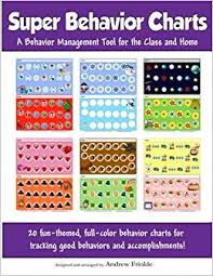 Super Behavior Charts Classroom Tools Volume 2 Andrew