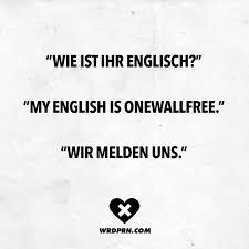 Wie Ist Ihr Englisch My English Is Onewallfree Wir Melden Uns