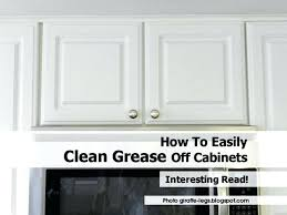 how to clean grease from kitchen cabinets kitchen grease from wood cabinets best way to clean