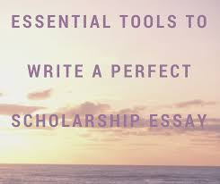 essential tools to write a perfect scholarship essay greguru essential tools to write a perfect scholarship essay