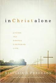 Gospel Centered Life Cross Chart In Christ Alone Living The Gospel Centered Life Amazon Co