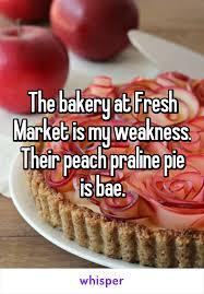 The Bakery At Fresh Market Is My Weakness Their Peach Praline Pie