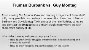 truman burbank vs guy montag ppt video online truman burbank vs guy montag