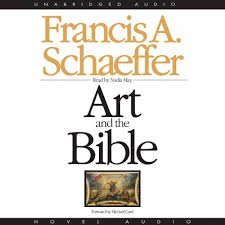 art and the bible by francis a schaeffer audiobook art and the bible