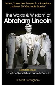 Quotes By Abraham Lincoln Unique Amazon The Words Wisdom Of Abraham Lincoln Letters And