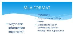mla format a quick guide m odern language association mla stands  3 mla format  why is this information important  professional  preparation for college essays