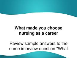 What Made You Choose Nursing As A Career Pptx Powerpoint