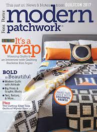 Modern Patchwork Magazine, May/June 2017 - Quilting Daily - The ... & Bold and beautiful quilts, graphic fabrics, textured prints, and more are  all explored in the May/June 2017 issue of Modern Patchwork Magazine. Adamdwight.com