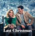 Last Christmas [The Original Motion Picture Soundtrack]