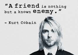 Kurt Cobain Quotes Simple Kurt Cobain Wise Words Uploaded By Di Dean Salvatore