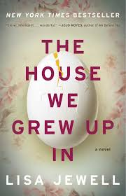 the house we grew up in a novel lisa jewell 9781476776866 amazon books