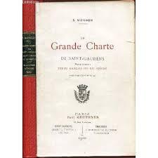 La Grande Charte De Saint Gaudens Haute Garonne Texte Gascon Du Xiie Siecle Avec Traduction Et Notes