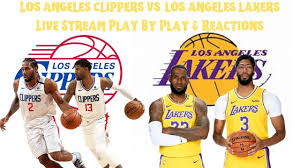 Los Angeles Clippers Vs. Los Angeles Lakers Live Stream Play By Play And  Reactions - YouTube