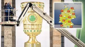 Bier Oder Regendusche Das Wetter Zum Pokal Finale