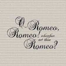 Shakespeare Romeo And Juliet Quotes Romeo and Juliet Shakespeare Quote Script Wall Decor Art 33