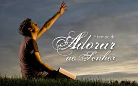 Resultado de imagem para Adore o Senhor com Gratidão