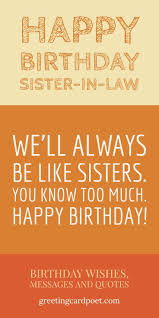 Best 20 Happy Birthday Sister In Law Quotes Home Inspiration And