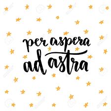 Per Aspera Ad Astra Latin Handwritten Phrase Inspirational