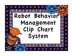 Clip Chart Behavior Management System Clip Chart Behavior Management System Robot Theme