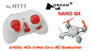 Hubsan H111 (Nano Q4) <b>2.4GHz</b>, <b>4Ch</b>, 6 Axis Gyro, <b>RC Quadcopter</b> ...
