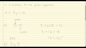 determine if an ordered pair is a solution to a linear equation in two variables 1