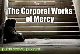 visit the sick corporal works of mercy part 10 the corporal works of mercy the divine mercy message from